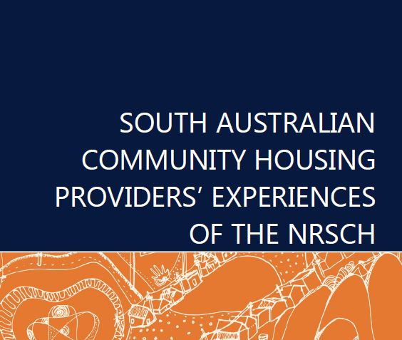 SA Community Housing Providers' Experiences of the NRSCH